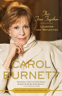 This Time Together By Burnett, Carol