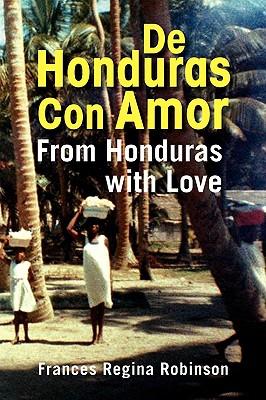 Xlibris Corporation de Honduras Con Amor by Robinson, Frances Regina [Paperback] at Sears.com